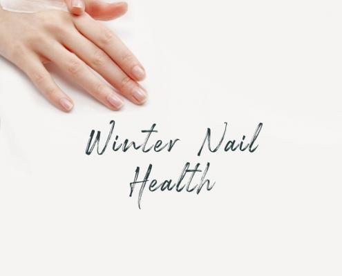 Essential Winter Nail Health